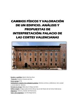 CAMBIOS FÍSICOS Y VALORACIÓN DE UN EDIFICIO. ANÁLISIS Y PROPUESTAS DE