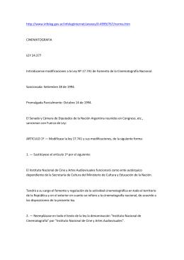 CINEMATOGRAFIA LEY 24.377 Introdúcense modificaciones a la