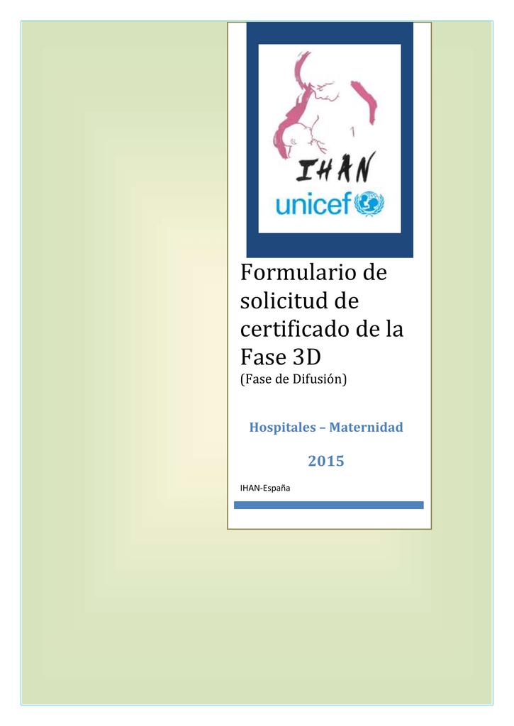 Formulario de solicitud de certificado de la Fase 3D