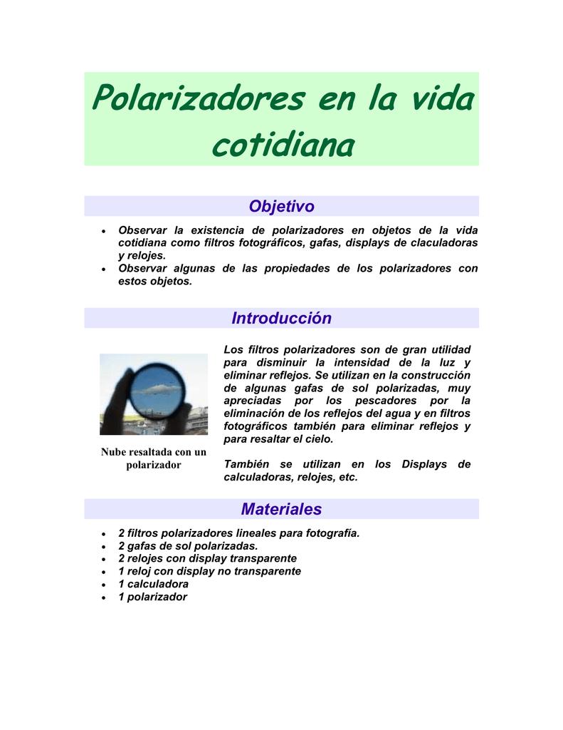 Polarizadores en la vida cotidiana Objetivo 6e28416e8ab1