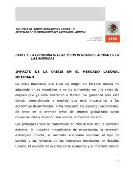 IMPACTO  DE  LA  CRISIS  EN ... MEXICANO PANEL 1: LA ECONOMÍA GLOBAL Y LOS MERCADOS LABORALES EN