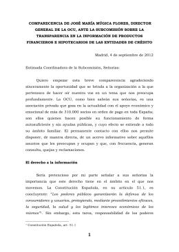 COMPARECENCIA DE JOSÉ MARÍA MÚGICA FLORES, DIRECTOR