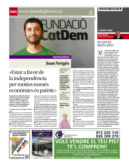 «Estar a favor de www.diaridegirona.cat Joan Vergés DdG