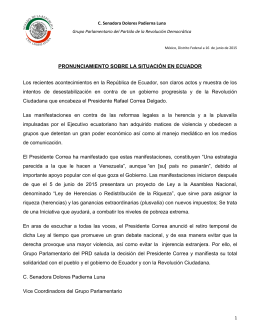 Los recientes acontecimientos en la República de Ecuador, son claros... intentos  de  desestabilización  en  contra ... PRONUNCIAMIENTO SOBRE LA SITUACIÓN EN ECUADOR