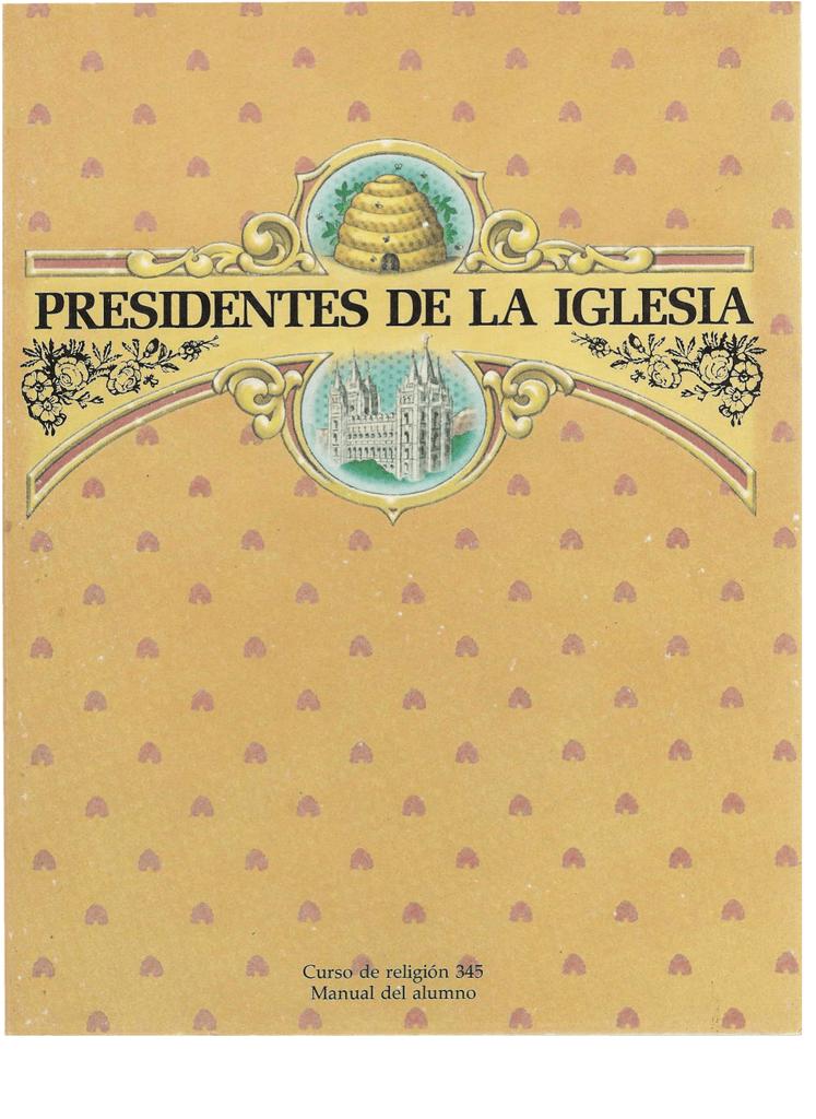 345 Presidentes De La Iglesiapdf 214 Mb