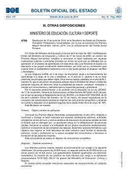 Resoluci n de 10 de junio de 2014, de la Secretar a de Estado de Educaci n, Formaci n Profesional y Universidades, por la que se convocan los Premios Miguel Hern ndez, edici n 2014, con la cofinanciaci n del Fondo Social Europeo .