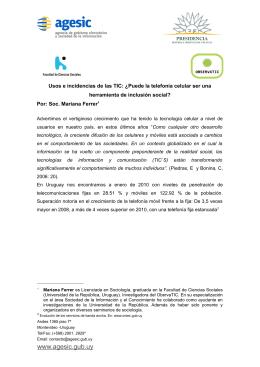 Usos e incidencias de las TIC: ¿Puede la telefonía celular... herramienta de inclusión social? r