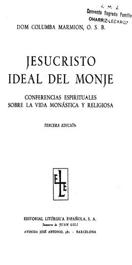 Jesucristo ideal del monje (Dom Columba Marmion) (en pdf)