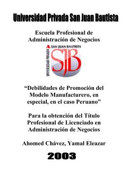 Las Debilidades de promocion del modelo Manufacturero, en especial en el Caso peruano
