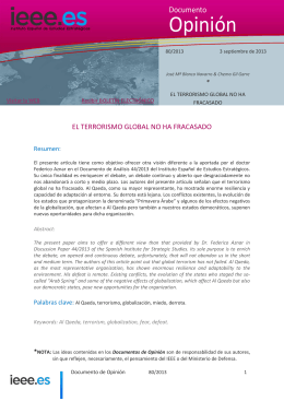 Opinión Documento EL TERRORISMO GLOBAL NO HA FRACASADO *