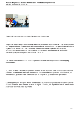 English UC recibe a alumnos de la Facultad con Open... English UC es el centro de Idiomas de la Pontificia...