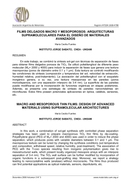 FILMS DELGADOS MACRO Y MESOPOROSOS: ARQUITECTURAS SUPRAMOLECULARES PARA EL DISE O DE MATERIALES AVANZADOS MACRO AND MESOPOROUS THIN FILMS: DESIGN OF ADVANCED MATERIALS USING SUPRAMOLECULAR ARCHITECTURES