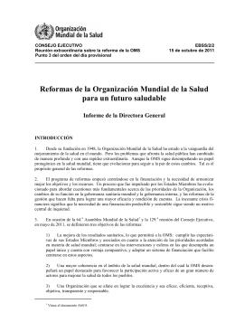 Reformas de la Organización Mundial de la Salud para un futuro saludable (EBSS/2/2)