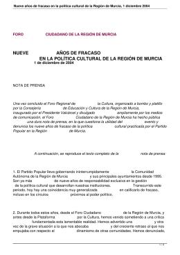 NUEVE          ... EN LA POLÍTICA CULTURAL DE LA REGIÓN DE MURCIA