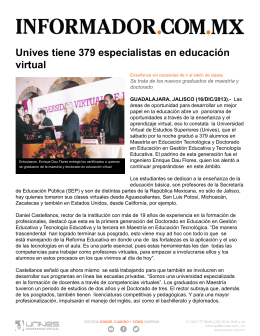 INFORMADOR Unives tiene 379 especialistas en educacion virtual