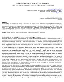 MODERNIDADES, MEDIA Y EDUCACIÓN: LOCALIZACIONES Y DES-LOCALIZACIONES DE LOS AGENTES-AUDIENCIAS EDUCACIONALES