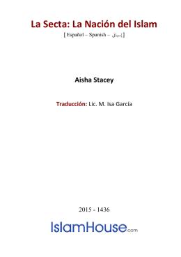La Secta: La Nación del Islam  Aisha Stacey Traducción: