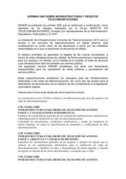 Normas UNE sobre Infraestructuras y Redes de Telecomunicación
