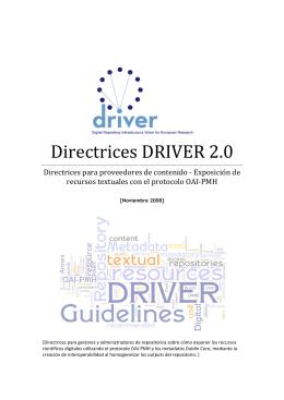Directrices DRIVER 2.0: Directrices para proveedores de contenido - Exposición de recursos textuales con el protocolo OAI-PMH