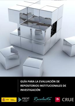Guía para la evaluación de repositorios institucionales de Investigación.