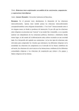 Relaciones inter-confesionales: un análisis de las convicencias, competencias y cooperaciones intereligiosas