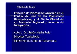 Case study: Precaution as applied in Nicaraguan pesticide control, and the chilling effect of a regional trade and integration agreement pdf, 21kb
