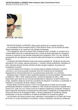 RETRATOS DESDE LA PRISION, dibujos para evadirse de la realidad... Los ilustradores Pedro Antequera Azpiri y David Álvarez Flores, son... 2011.01.26 - 2011.03.12