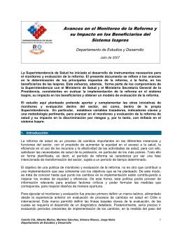 Ir a Monitoreo y Seguimiento de la Reforma de Salud de 2005: Impacto en los Beneficiarios de Isapresa de Salud y Situación del Sistema Isapre. Marzo 2007