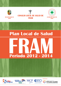 FRAM Plan Local de Salud Periodo 2012 - 2014 CIRD