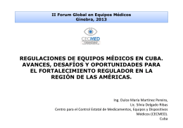 Medical devices regulations in Cuba. Progress, challenges and opportunities for regulatory strengthening in the region of the Americas pdf, 1.87Mb