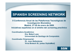 Presentación de la Spanish Screening Network Initiative. Joan Ballesteros (Vivia Biotech)