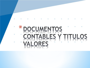 DOCUMENTOS CONTABLES Y TITULOS VALORES