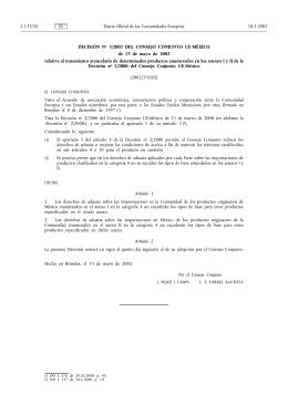 Decisión No 3/2002 del Consejo Conjunto UE-México del 13 de mayo de 2002 relativa al tratamiento arancelario de determinados productos enumerados en los anexos I y II de la Decisión No 2/2000 del Consejo Conjunto UE-México