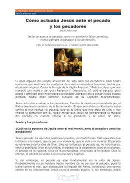 33- REFLEXION Jesus ante el pecado y los pecadores P. Antonio Rivero