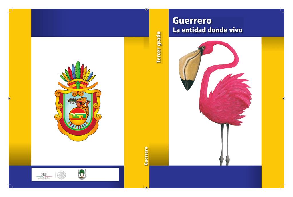 Guerrero La Entidad Donde Vivo