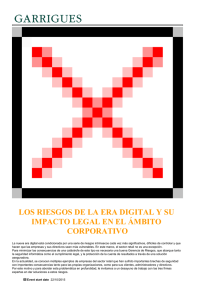 LOS RIESGOS DE LA ERA DIGITAL Y SU CORPORATIVO