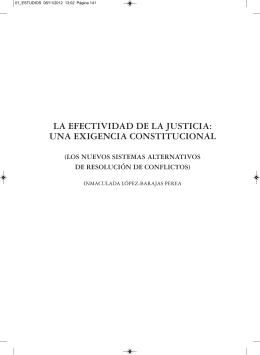 LA EFECTIVIDAD DE LA JUSTICIA: UNA EXIGENCIA CONSTITUCIONAL (LOS NUEVOS SISTEMAS ALTERNATIVOS