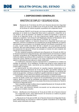 Resolución de 10 de febrero de 2016, de la Tesorería General de la Seguridad Social, por la que se modifica la de 16 de julio de 2004, sobre determinación de funciones en materia de gestión recaudatoria de la Seguridad Social.