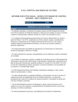 Descargar el informe Informe Ejecutivo Anual Sistema de Control Interno- Vigencia 2012 ESE San Simon Tipo de archivo: pdf Tamaño: 28.8 kB