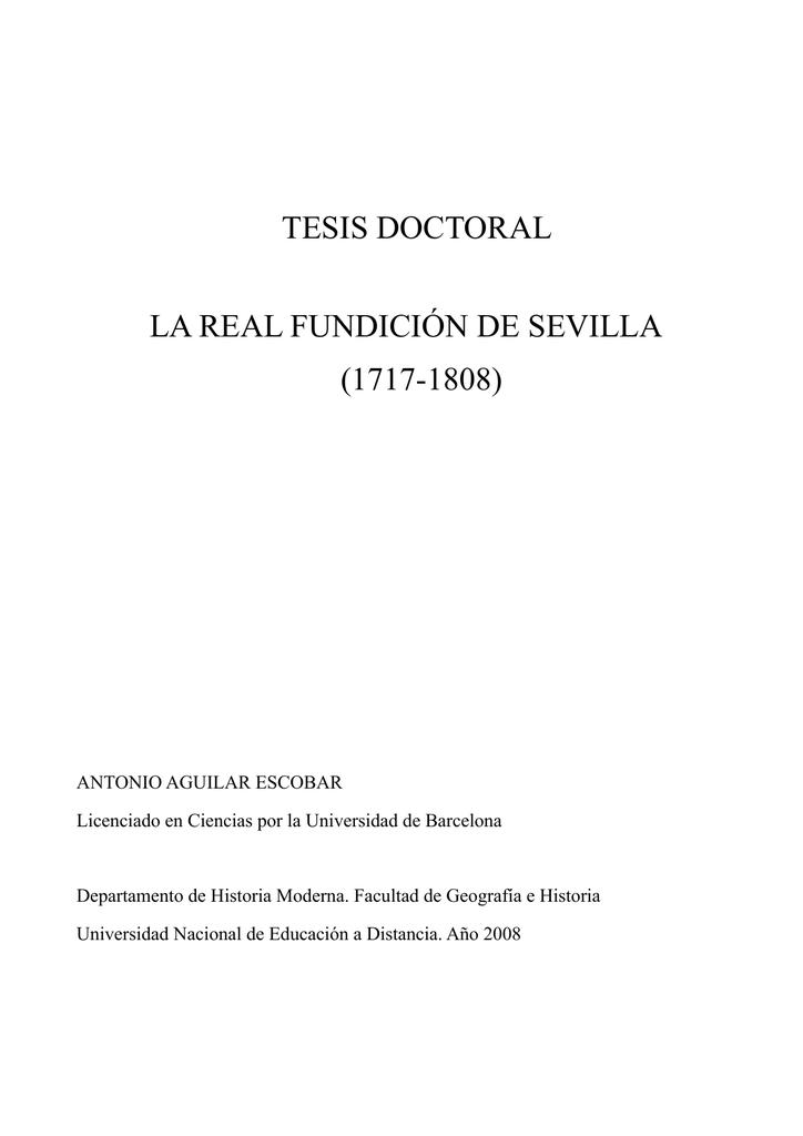 TESIS DOCTORAL LA REAL FUNDICIÓN DE SEVILLA (1717-1808)