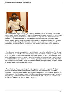 El P. Juan Rajimón, Provincial SVD, en Argentina, Misiones, desarrolló... gestión desde la Vida Religiosa. El P. Juan comienza diciendo...