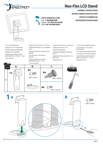 Neo-Flex LCD Stand ASSEMBLY INSTRUCTIONS INSTRUCCIONES DE INSTALACIÓN NOTICE D'ASSEMBLAGE