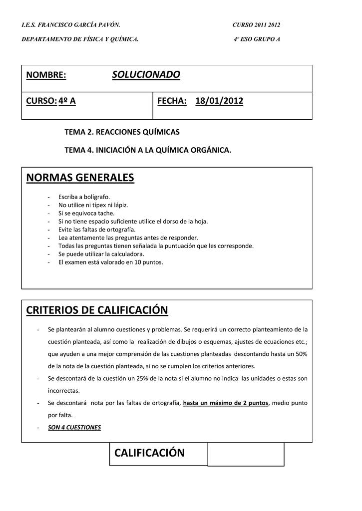 FÍSICA Y QUÍMICA 4º ESO NORMAS GENERALES SOLUCIONADO NOMBRE: