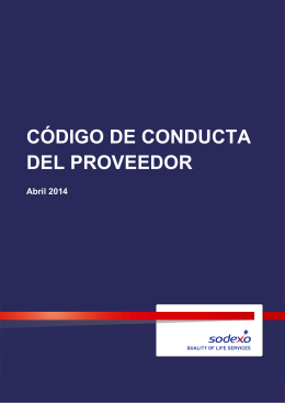 codigoConducta_proveedores.pdf (Sodexo Supplier Code of Conduct_2014_Final_ES_CeSam)
