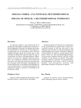 APRAXIA VERBAL. UNA PATOLOGÍA MULTIDIMENSIONAL APRAXIA OF SPEECH. A MULTIDIMENSIONAL PATHOLOGY N M