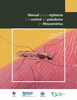 Manual para la Vigilancia y el Control de Paludismo en Mesoam rica
