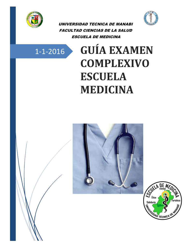 GUÍA EXAMEN COMPLEXIVO ESCUELA MEDICINA