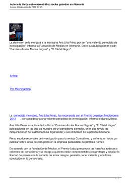 """La distinción se le otorgará a la mexicana Ana Lilia... investigación"""", informó la Fundación de Medios en Alemania. Entre sus..."""
