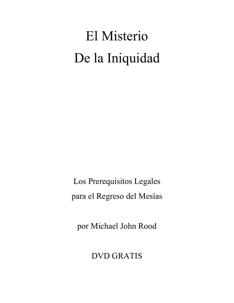 EL MISTERIO DE LA INIQUIDAD (Michael Rood)