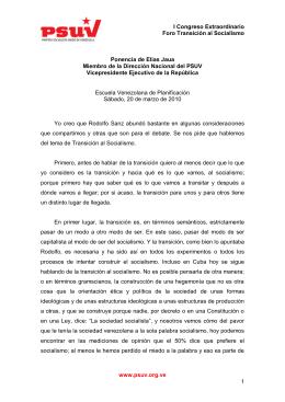 Ponencia de Elías Jaua. Miembro de la Dirección Nacional del PSUV. Vicepresidente Ejecutivo de la República. (Formato PDF)